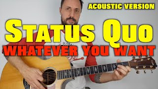 Status Quo Whatever You Want Acoustic