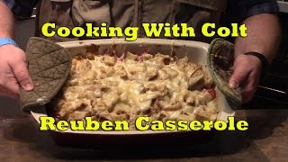 Cooking With Colt - Reuben Casserole - CreateTV.com Cooking Challenge 2017