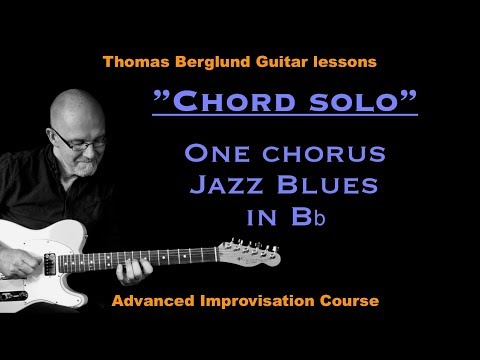 Chord solo lesson - One chorus Jazz Blues in Bb - Jazz guitar lesson