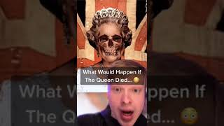 WHAT WOULD HAPPEN IF THE QUEEN DIES? #Shorts