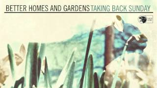 Video Taking Back Sunday - Better Homes And Gardens download MP3, 3GP, MP4, WEBM, AVI, FLV Agustus 2018
