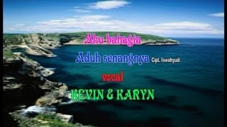 Download Kevin & Karyn - Aku Bahagia - Aduh Senangnya (Official Music Video)