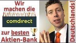 Wir machen die Comdirect zur besten Aktien-Bank Deutschlands!