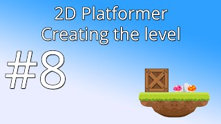 8. Unity 5 tutorial for beginners: 2D Platformer - Creating the level