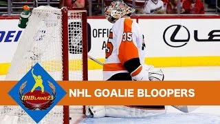 NHL Goalie Bloopers [HD]
