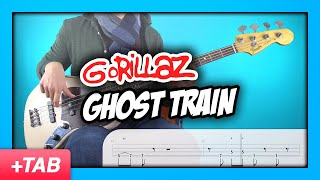 Gorillaz - Ghost Train   Bass Cover with Play Along Tabs