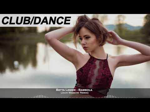 Betta Lemme - Bambola (Jack Mazzoni Remix)