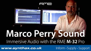 Marco Perry Sound: Spatial and Immersive Audio with the RME M-32 Pro