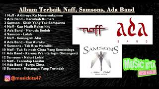 Download Lagu Top Hits 2000AN  NAFF, ADA BAND, SAMSON
