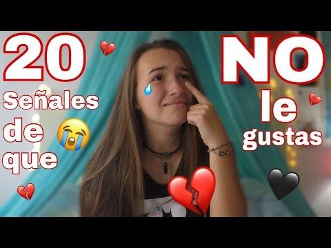 20 señales de que NO LE GUSTAS a tu CRUSH | JADE