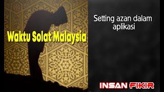 Check setting azan dalam aplikasi WAKTU SOLAT MALAYSIA screenshot 1