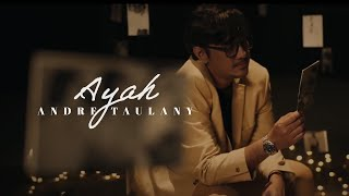 Download ANDRE TAULANY - AYAH (Official Music Video)