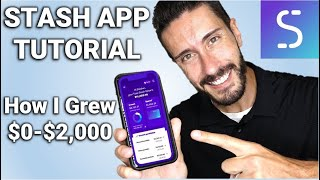 STASH APP TUTORIAL - HΟW I TURNED $0 TO $2,000!