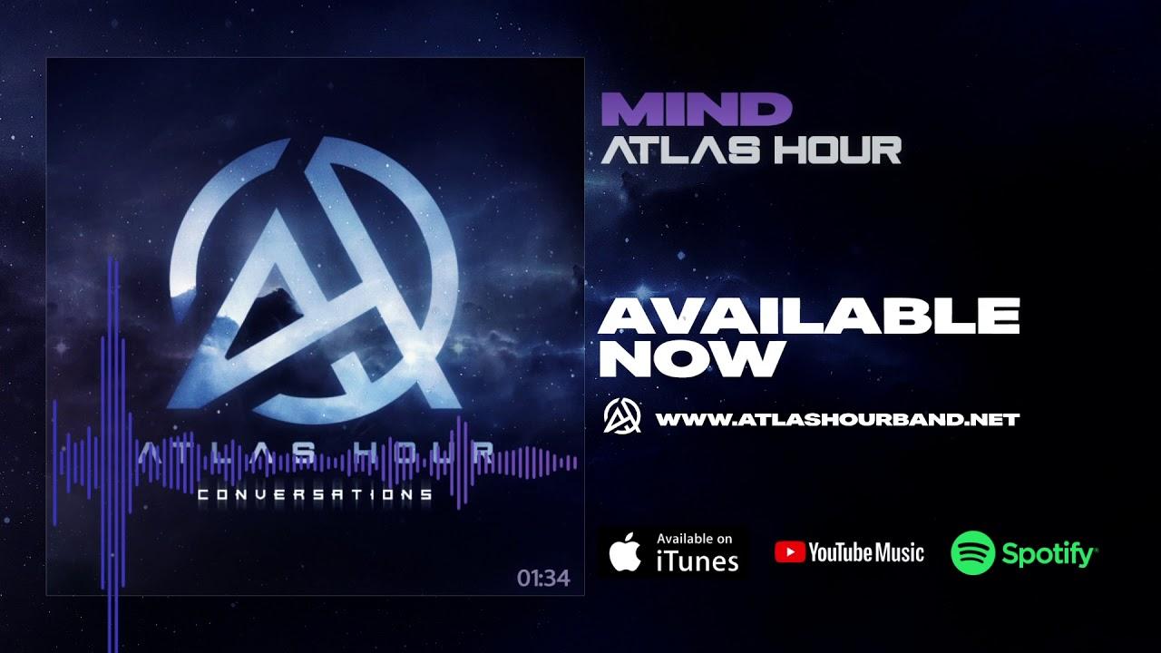 Atlas Hour - Mind