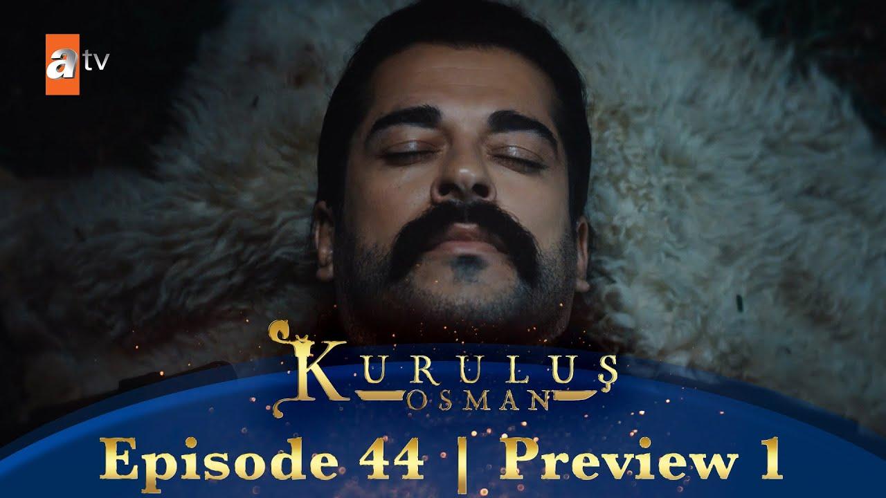 Download Kurulus Osman Urdu   Episode 44 Preview 1
