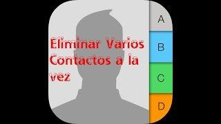 Como Eliminar Varios Contactos a la Vez del iPhone (HD) 2017