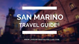 San Marino Travel Guide - UNESCO World Heritage Surrounded By Italy