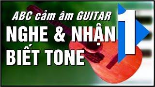 Cảm âm Guitar ABC - P1- hợp âm chủ - giọng của bài nhạc