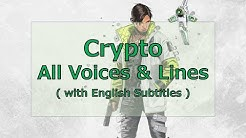 Crypto All Voices and Lines (with English Subtitles) 【ApexLegends】