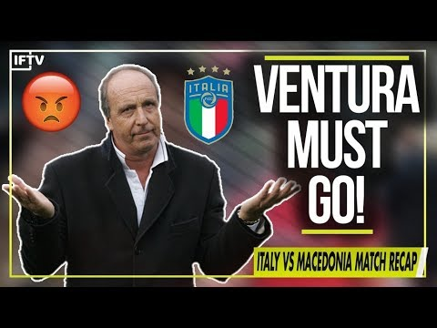 GIAMPIERO VENTURA MUST BE SACKED (this is ridiculous) | Italy 1-1 Macedonia Match Recap