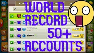 CLASH OF CLANS WORLD RECORD! ONE PLAYER 50+ ACCOUNTS AND CLANS