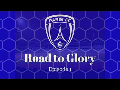 FM17 Road to Glory - Paris FC - Ep.1 Poor Start