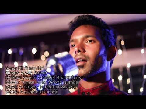 Dil Sunta Hai Dil Kahta Hai Song Feat.Aryan Patel [Original Singer] Abhijeet Bhattacharya