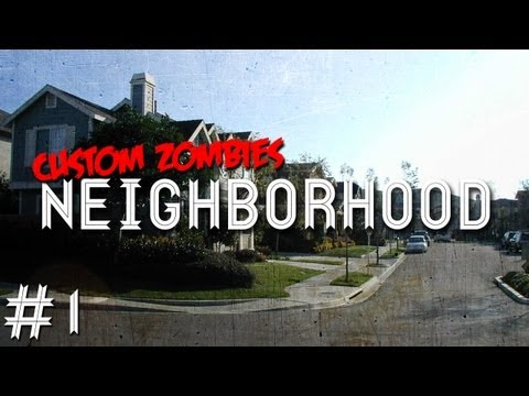Custom Zombies - Neighborhood:  No Suburb Is Complete Without A Playground (Part 1)