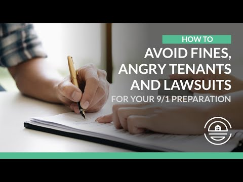 How to Avoid Fines, Angry Tenants and Lawsuits for Your 9/1 Preparation?
