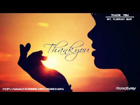 Top Emotional Music of All Times - Thank You (Florian Bur / Tunes Of Fantasy)
