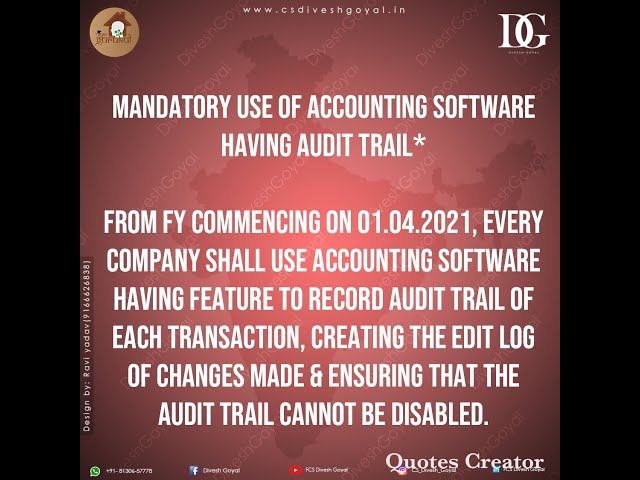 Mandatory use of Accounting Software having audit trail feature