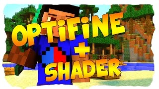 OPTIFINE + SHADER INSTALLIEREN [1.8.X] [DEUTSCH]