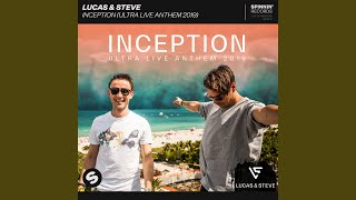 Play Inception (Ultra Live Anthem 2019)