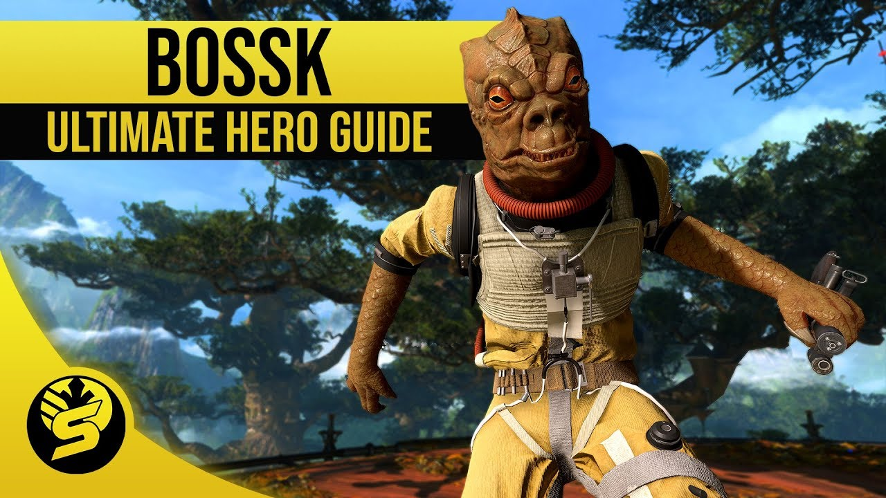 Bossk Updated Hero Guide 2019 Star Wars Battlefront 2