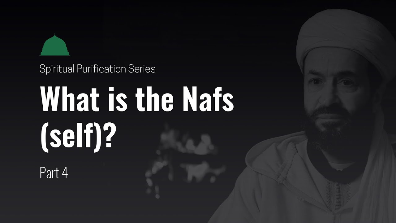 What is the Nafs?