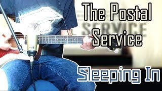 Gambar cover The Postal Service - Sleeping In Acoustic Guitar Cover