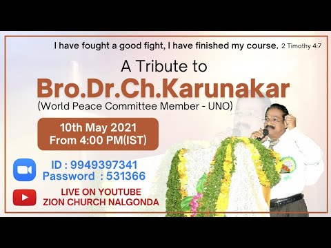 A Tribute to Bro.Dr.Ch.Karunakar | 10-05-2021 | Zion House of Worship