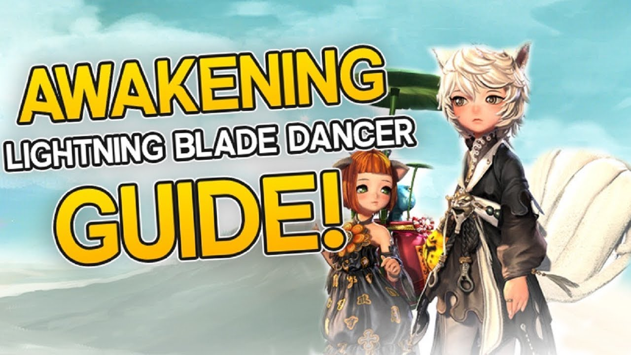 Blade And Soul Awakening Thundering Blade Blade Dancer Guide
