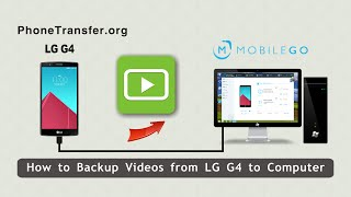How To Backup Videos From Lg G4 To Computer, Export Lg G4 Movies To Pc