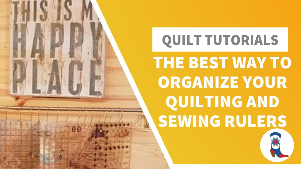 The Best Way to Organize Your Quilting and Sewing Rulers