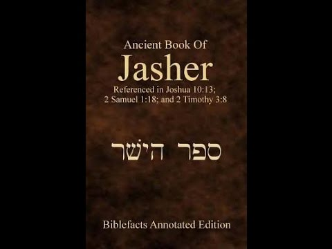 The Book Of Jasher And Why We All Should Read It