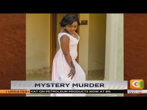 Mystery murder: Woman killed in her house in Nairobi