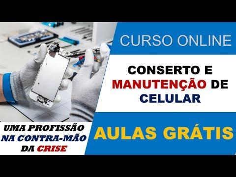 Curso de Conserto de Celular - Aulas Grátis - Curso de Conserto de Celular