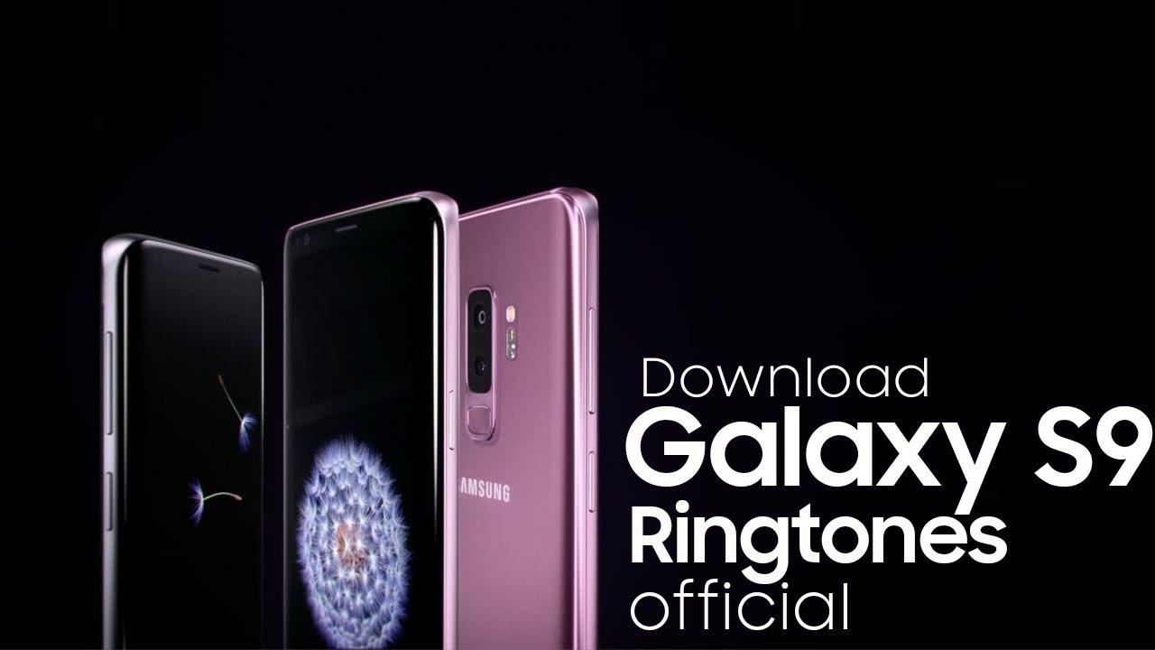 Download All Official Samsung Galaxy S9 Ringtones|Download/Listen