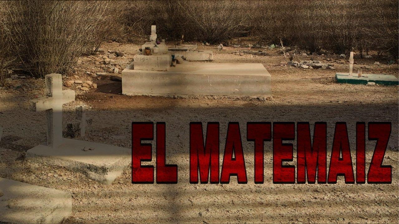CONOCE LA LEYENDA DEL MATEMAIZ EN EL CHIVUCU SONORA - QUIEN SABE MANO