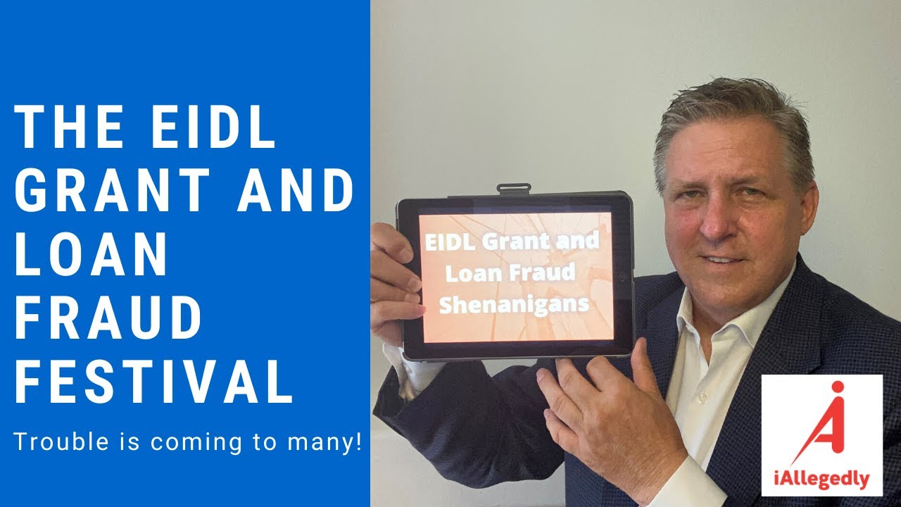 EIDL Grant and Loan Fraud Festival