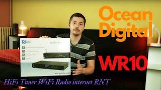 Ocean Digital WR10: un système HiFi radio internet WiFi DAB+ paré pour le réseau numérique terrestre
