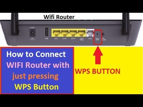 What Is WPS Button Use?! WPS Push Button!