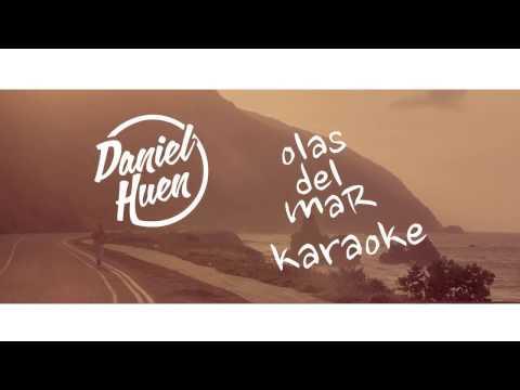 Daniel Huen - Olas Del Mar (Versión KARAOKE)