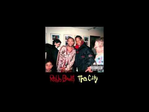 Robb Banks - Tha City (HQ) (Full Album)